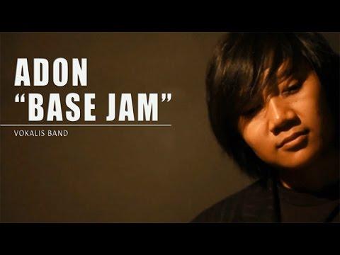 Adon (Base Jam) - Penyanyi