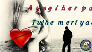 A2 status ||Ayegi her pal tujhe meri yaad  Hindi love WhatsApp status  songs