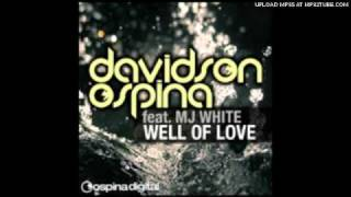 Davidson Ospina Feat. MJ White - Well Of Love (Ospina Deeper Vocal Mix)