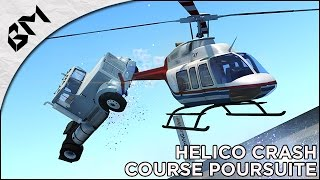 BeamNG Drive - Course Poursuite - Hélico Crash - BTR - Crash Test !