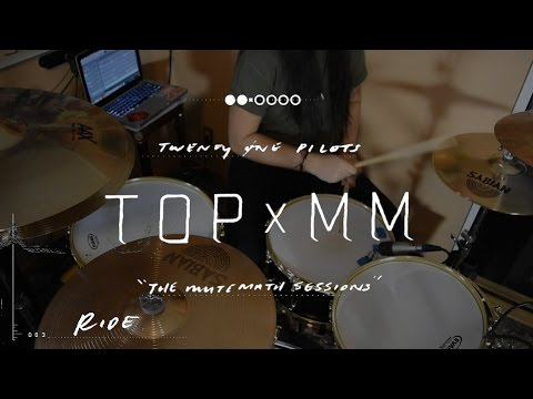 (Drum Cover) Ride - TOPXMM (twenty one pilots ft. MUTEMATH)