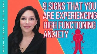 9 Signs That You Are Experiencing High Functioning Anxiety