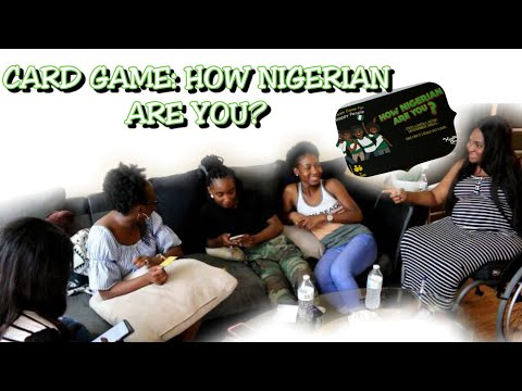 FUN WITH FRIENDS: How Nigerian Are You? Card Game - Vlog #30 | TheDIYLady