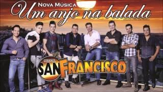 San Francisco - Um Anjo na Balada (Áudio Oficial) HD