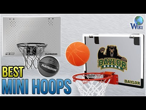 10 Best Mini Hoops 2018