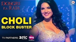Choli Block Buster Full HD Song  - Sunny Leone