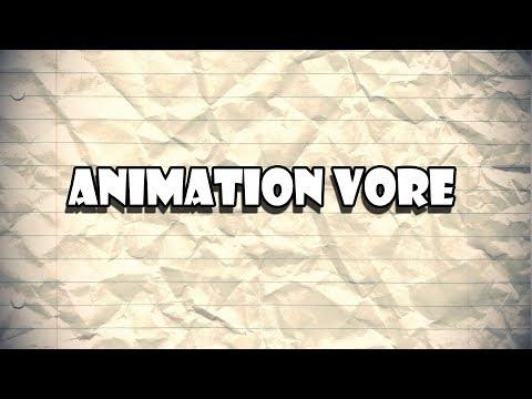 Animation Vore