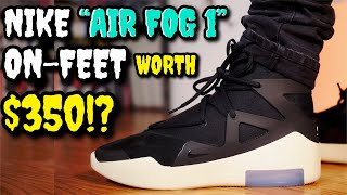 """NIKE """"AIR FEAR OF GOD 1"""" ON FEET REVIEW! WORTH $350!?"""