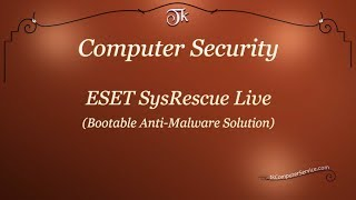Computer Security : ESET SysRescue Live - Free Anti-malware Solution