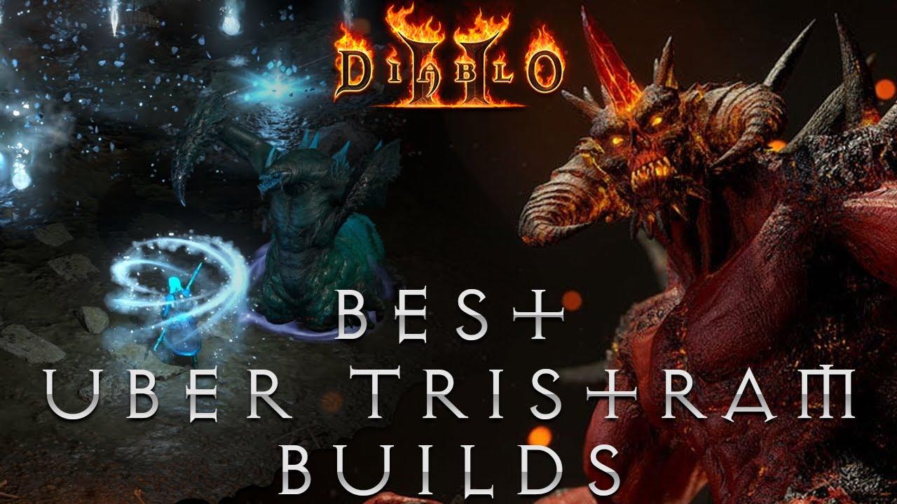 The Best Uber Tristram Builds in Diablo 2