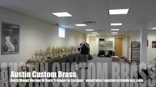Austin Custom Brass:  Bach Mt. Vernon Medium Bore Trumpet in lacquer