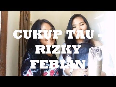 Cukup Tau - Rizky Febian ft. Nadia Putri