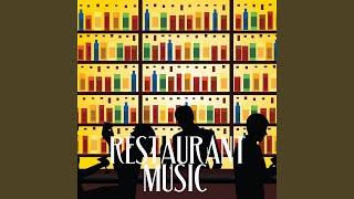 Soft Restaurant Music
