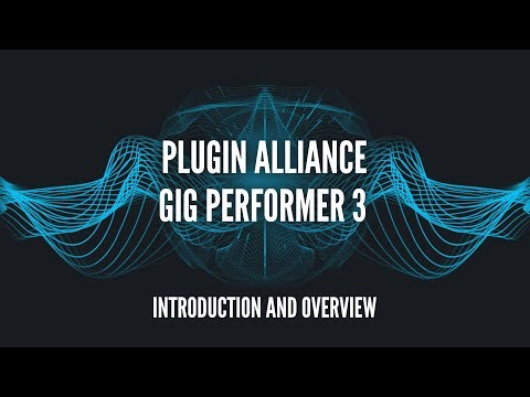 Gig Performer 3 - Introduction and Overview with Dirk