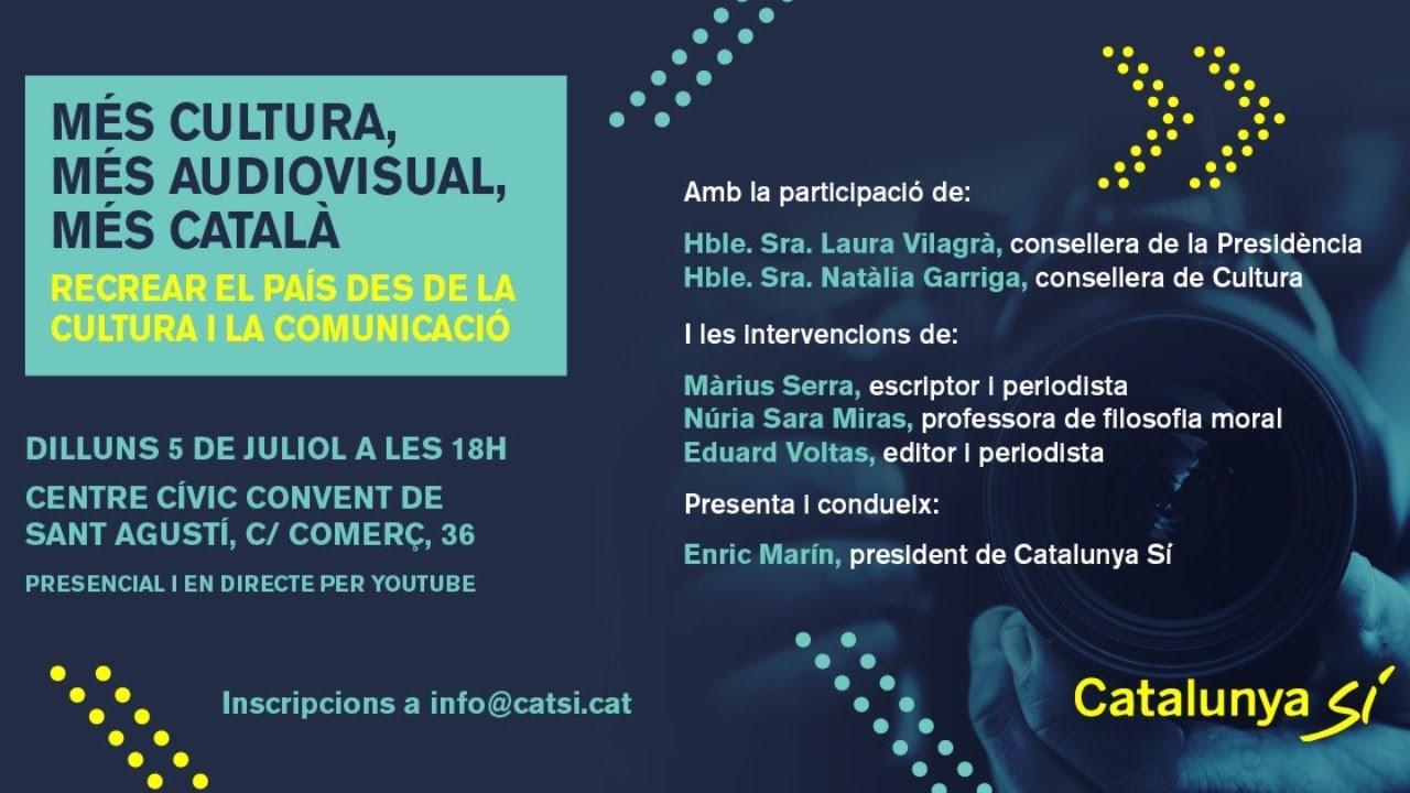 Més cultura, més audiovisual, més català