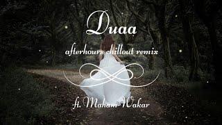 Duaa Chillout Remix Female Version Shanghai Emraan Hashmi Kalki Koechlin Maham Waqar.mp3