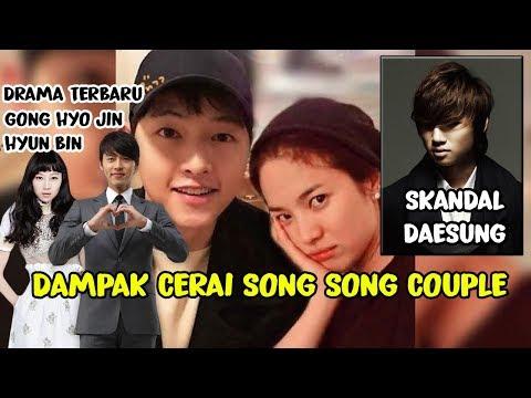 DAMPAK PERCERAIAN SONG JOONG KI - SONG HYE KYO 😢 KASUS DAESUNG 🤔 DRAMA GONG HYO JIN - HYUN BIN ❤️