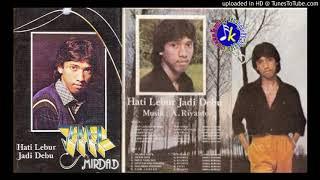 Jamal Mirdad_Hati Lebur Jadi Debu (1982) Full Album