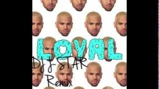 DJ J-STAR Remix - LOYAL - CHRIS BROWN (Acapella)  [DOWNLOAD]