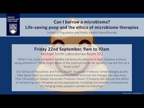 Can I borrow a microbiome? Life-saving poop and the ethics of microbiome therapies'
