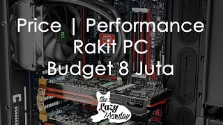 Rakit PC Gaming Budget 8 Juta Price | Performance - Lazy Build