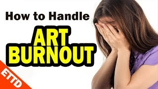 How to Handle Art Burnout - Easy Things to Draw