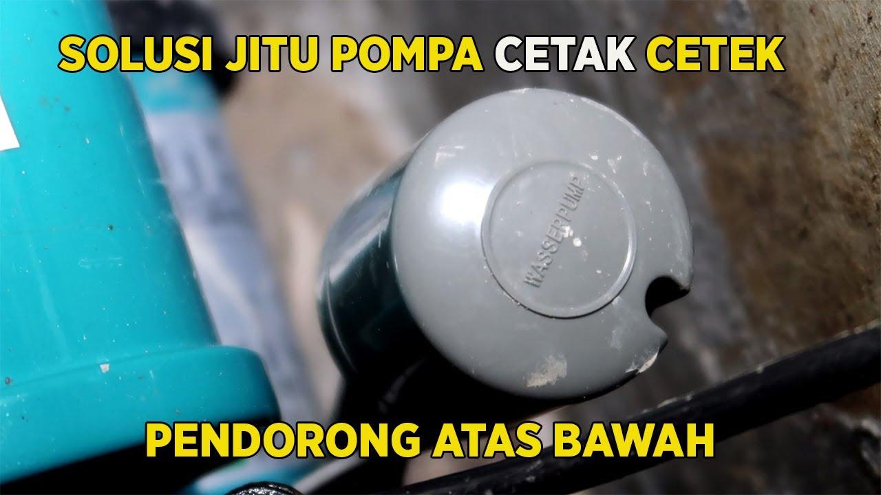 Pompa Pendorong Anti Cetak Cetek Dorong Ke Atas & Ke Bawah ...