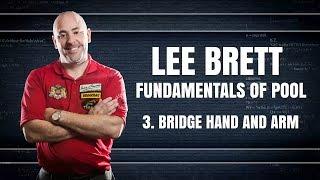 APA Lee Brett Billiard Instruction - Pool Lesson 3 - Bridge Hand & Bridge Arm