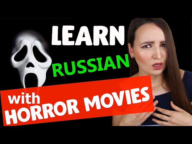 Learn Russian with HORROR Movies   Scary Movies in Russian