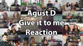 "Agust D 'give it to me' MV (BTS - Suga)""Reaction Mashup"""