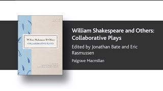Eric Rasmussen on William Shakespeare and Others
