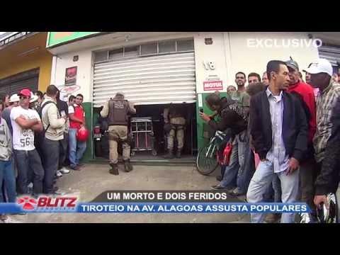 TIROTEIO NA AV  ALAGOAS ASSUSTA POPULARES