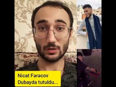 Nicat Ferecov Bu Videoya Görə Həbs Olunub! - (DUBAYDA)
