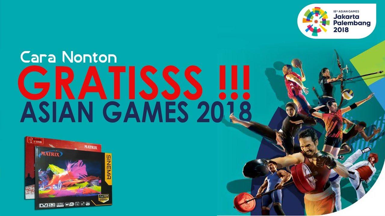 Cara Nonton Gratis Asian Games 2018 Dengan Matrix Sinema Dan Garuda Soccer