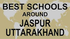 Best Schools around Jaspur, Uttarakhand   CBSE, Govt, Private, International | Vidhya Clinic