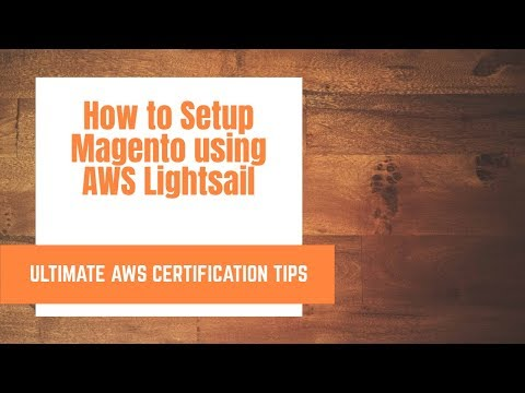 How to Install Magento in AWS lightsail 2019 thumbnail
