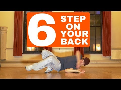 Bboy Tutorial | 6 Step on and off you back...