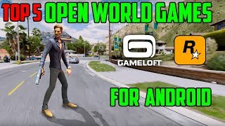 TOP 5 Open World Games For | ANDROID OR IOS [2018]