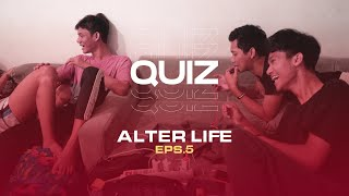 Alter Life - Episode 5   Knowledge Test YouTube Videos