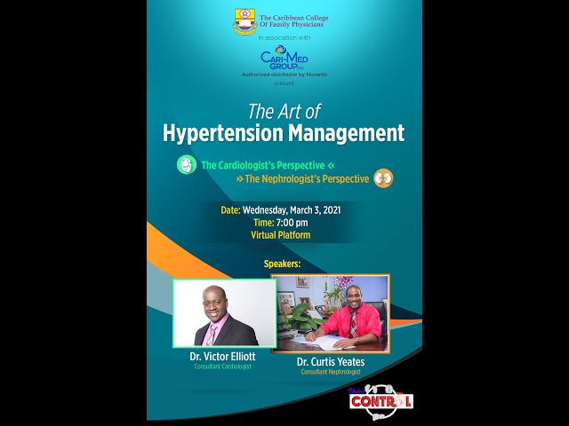 CCFP - THE ART OF HYPERTENSION MANAGEMENT - THE CARDIOLOGIST AND THE NEPHROLOGIST PERSPECTIVES