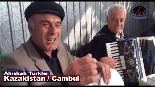 DAVUL VE GARMON İLE AHISKA TÜRKÜSÜ / KAZAKİSTAN