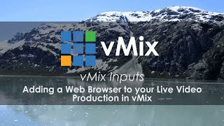 How to add a Web Browser to your live video production.