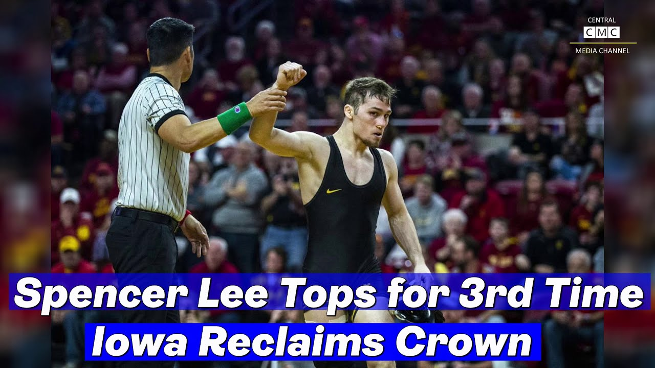 Spencer Lee Tops for 3rd Time, Iowa Reclaims Crown