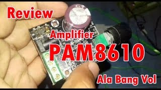 Review modul Amplifier PAM8610