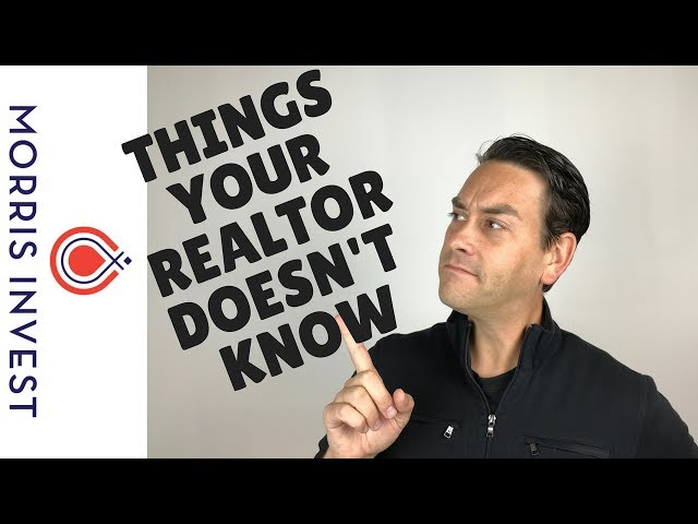 Things Your Realtor Doesnt Know About Real Estate Investing