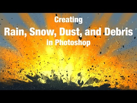 Photoshop - Creating Rain, Snow, and Debris with my new custom brushes