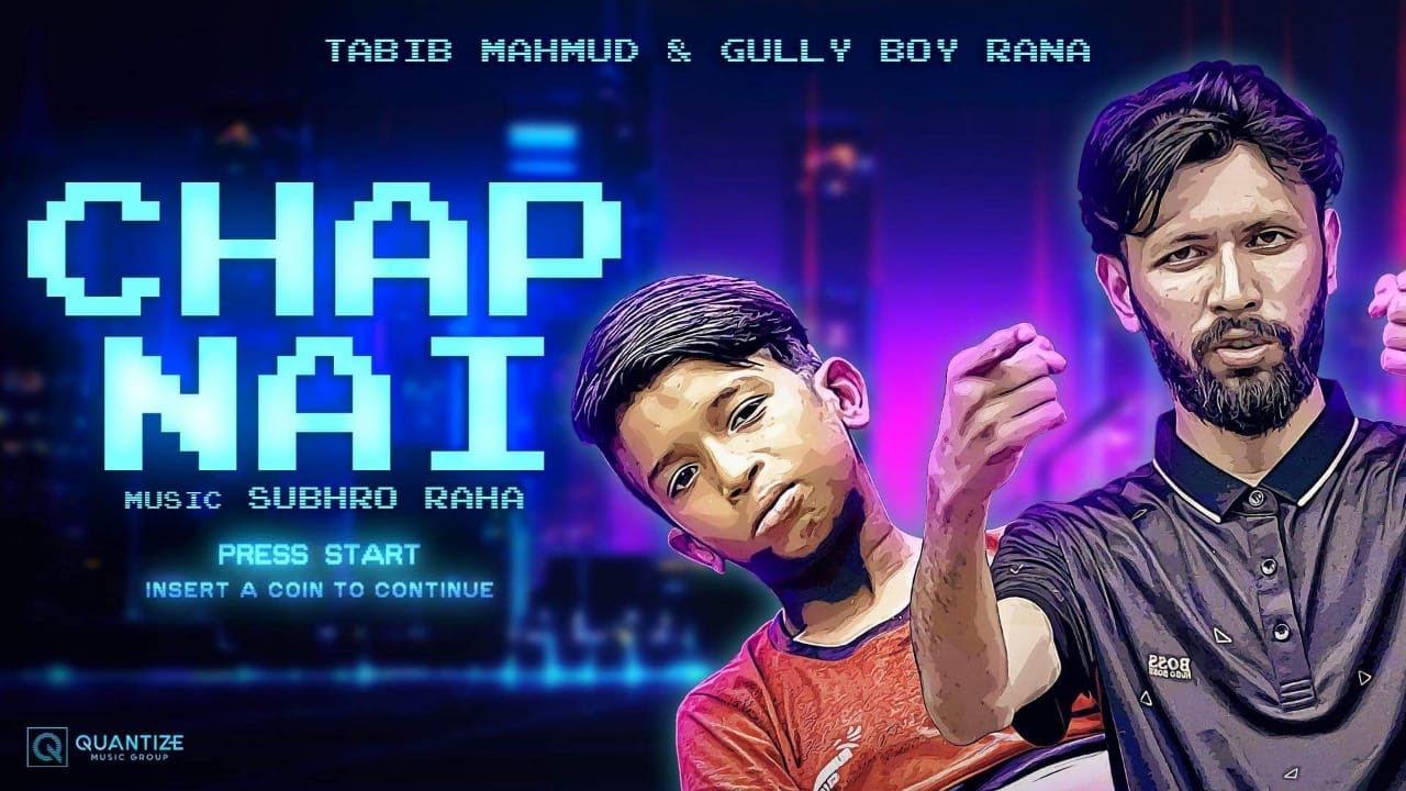 Download Chap Nai  | Tabib Mahmud | Rana GullyBoy | Bangla Rap Song 2020 | Deshi Hiphop |