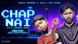 Chap Nai  | Tabib Mahmud | Rana GullyBoy | Bangla Rap Song 2020 | Deshi Hiphop |