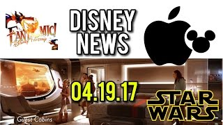 Star Wars Resort, Apple rumors and Fantasmic updates  - Disney News for 04/19/17