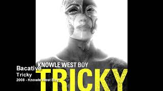 Tricky - Bacative [2008 - Knowle West Boy]